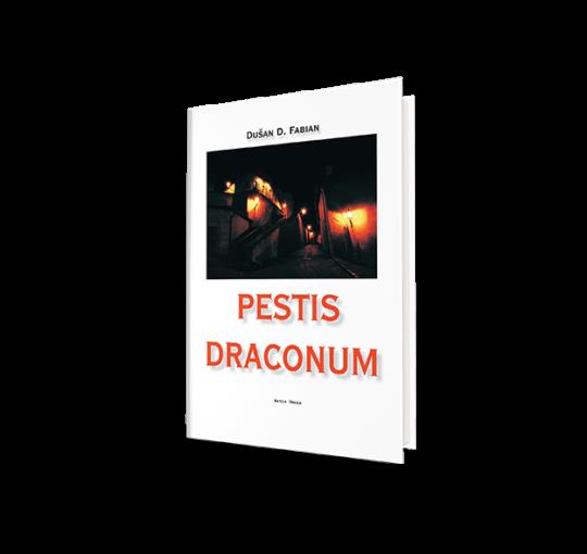 Dušan D. Fabian: Pestis Draconum