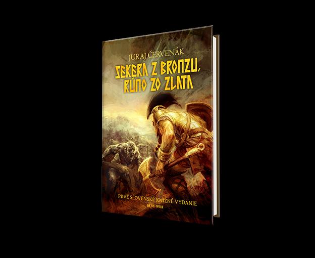 Juraj Červenák: Sekera z bronzu, rúno zo zlata