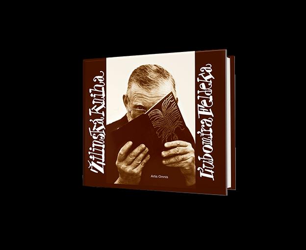 Ľubomír Feldek: Žilinská kniha Ľubomíra Feldeka