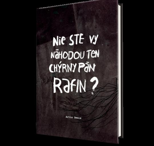 Miroslav Šustek: Nie ste vy náhodou ten chýrny pán Rafin?