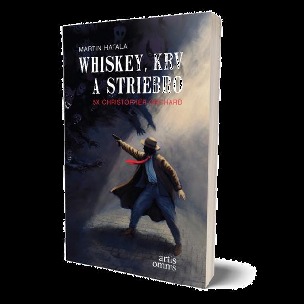 Martin Hatala: Whiskey, krv a striebro