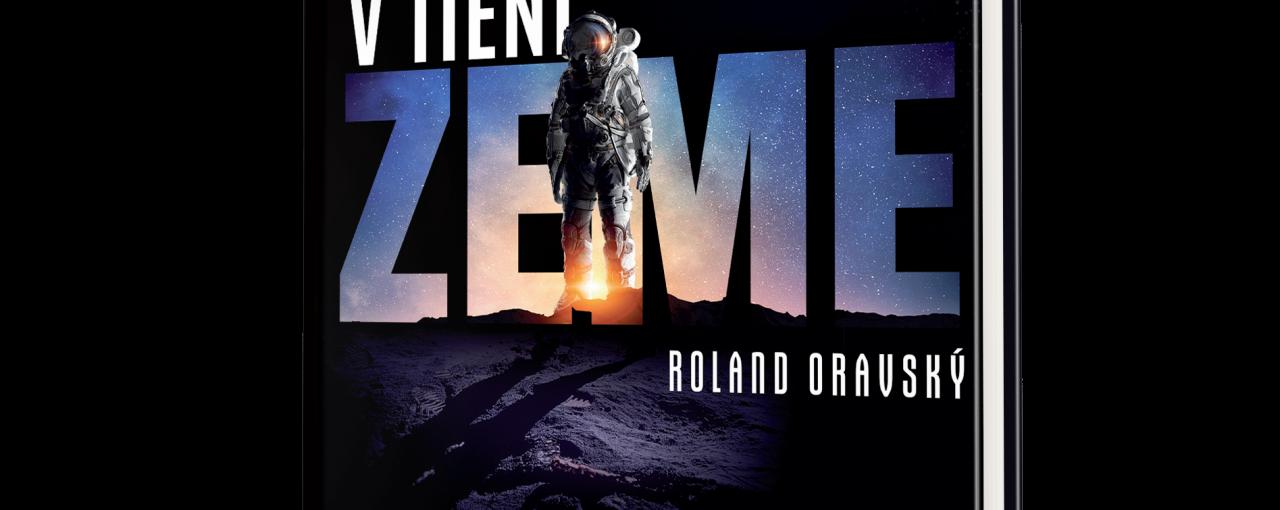 Roland Oravský: V tieni zeme