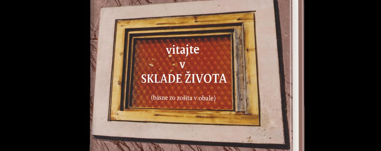 Zora Červenáková: Vitajte v sklade života