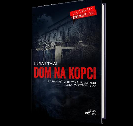 Juraj Thal: Dom na kopci