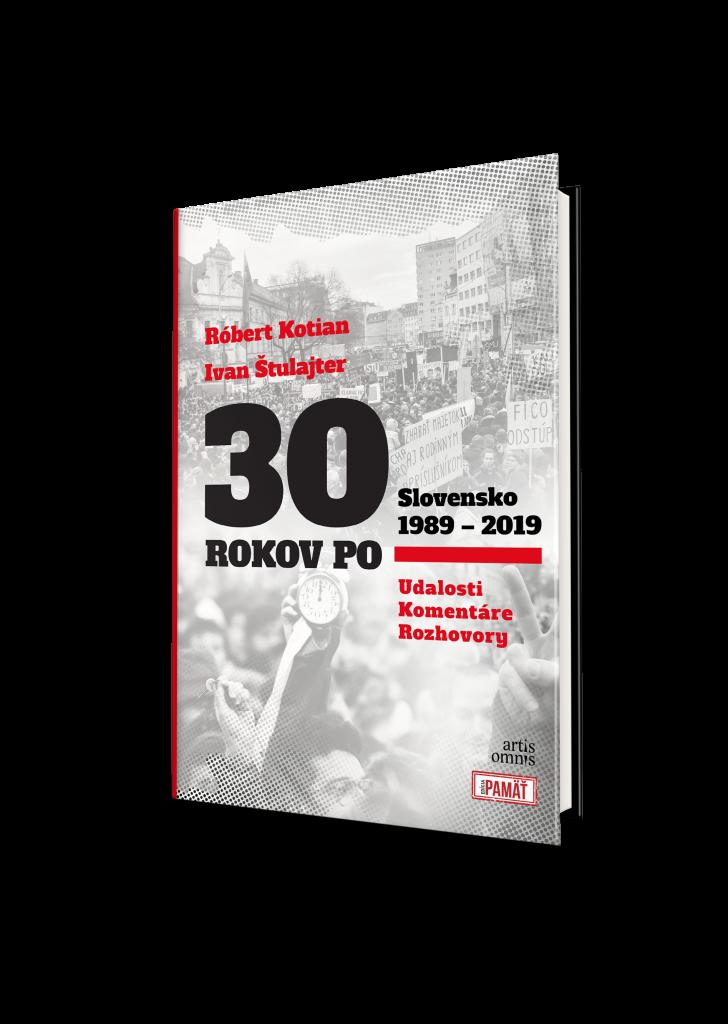 30 ROKOV PO: Slovensko 1989-2019
