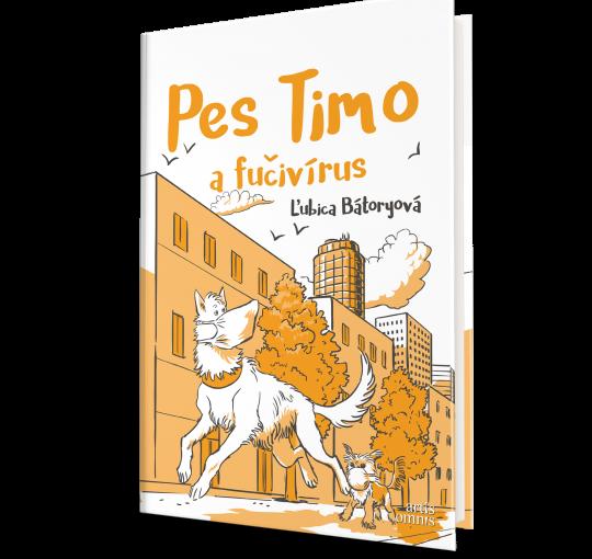 Ľubica Bátoryová: Pes Timo a fučivírus