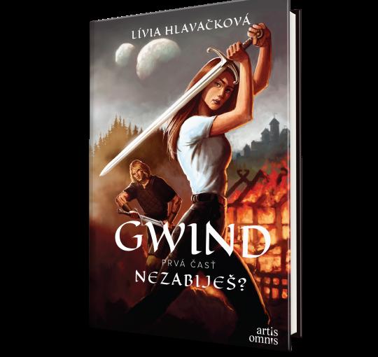 Lívia Hlavačková: Gwind, prvá časť: Nezabiješ?